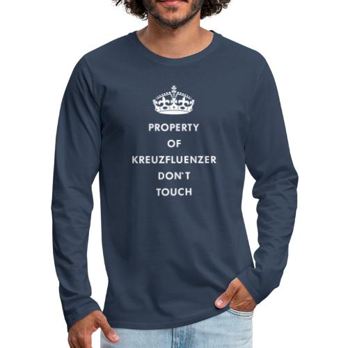Kreuzfluenzer Don´t Touch WHITE - Männer Premium Langarmshirt