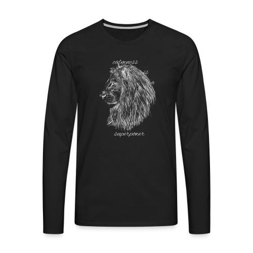 Calmness is a superpower - Maglietta Premium a manica lunga da uomo