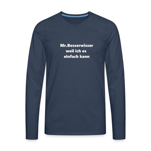 Mr.Besserwisser Trainingsjacke - Männer Premium Langarmshirt