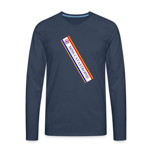 Miss Catastrophe - T-shirt manches longues Premium Homme