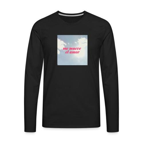 Me mueve el amor - Camiseta de manga larga premium hombre