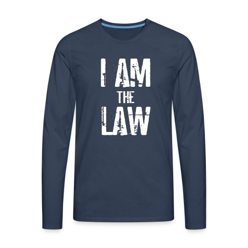 Tank top girl woman I AM THE LAW per avvocatessa - Men's Premium Longsleeve Shirt