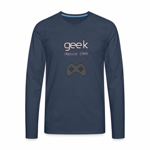 GEEK - T-shirt manches longues Premium Homme