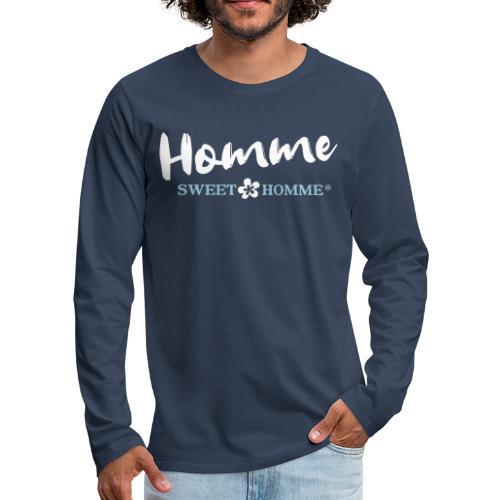 Homme sweet Homme - T-shirt manches longues Premium Homme