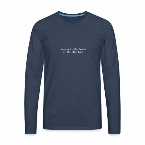 Journey to the Center of the .Net Core - Men's Premium Longsleeve Shirt