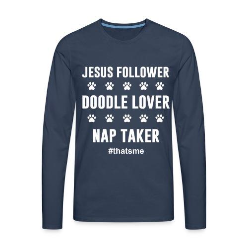 Jesus follower doodle lover nap taker - Men's Premium Longsleeve Shirt