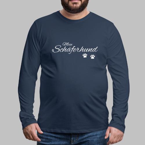 Mein Schäferhund - T-Shirt - Hoodie - Pullover - Männer Premium Langarmshirt
