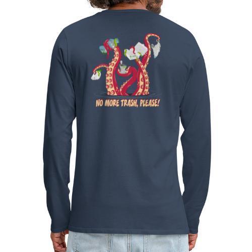 Octopus : No More trash,please! - T-shirt manches longues Premium Homme
