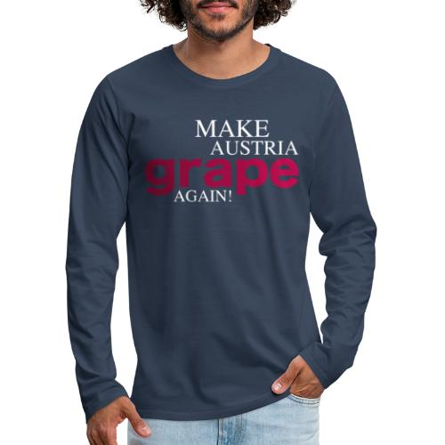 Make Austria grape again - Männer Premium Langarmshirt