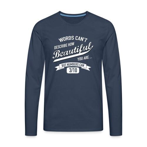 When Words Are Not Enough - Men's Premium Longsleeve Shirt