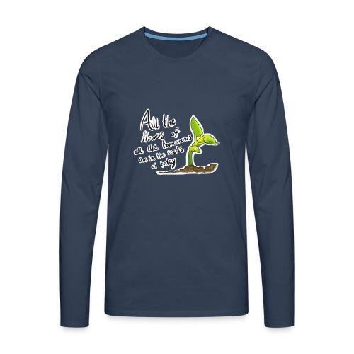 Life Quote - Men's Premium Longsleeve Shirt