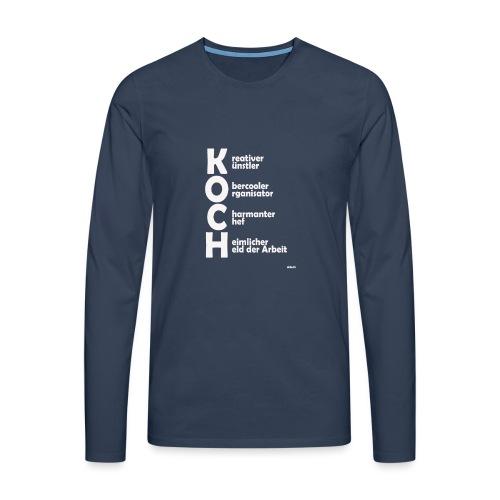 Was macht einen Koch aus? (Premium Shirt) - Männer Premium Langarmshirt
