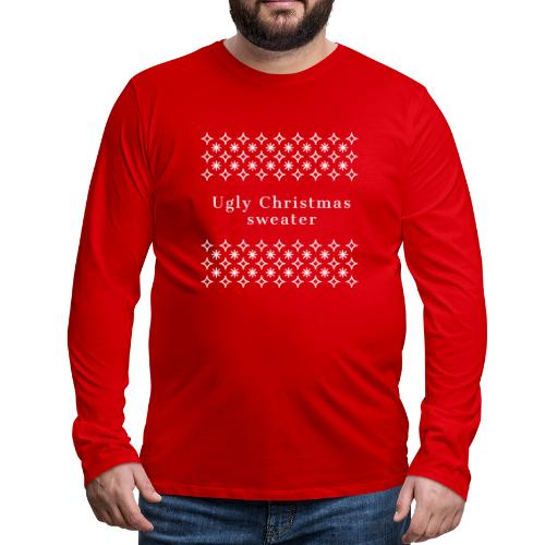 ugly Christmas sweater, maglione natalizio - Maglietta Premium a manica lunga da uomo