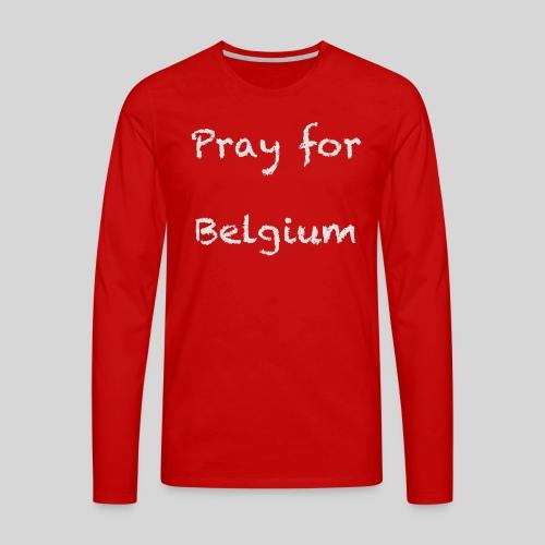 Pray for Belgium - T-shirt manches longues Premium Homme