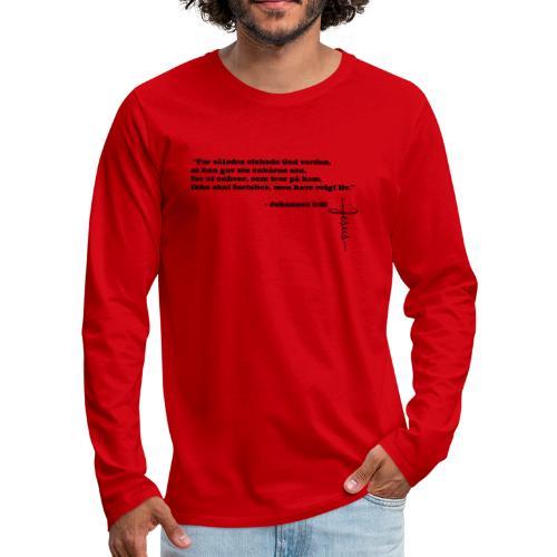 Johannes 3:16 - Herre premium T-shirt med lange ærmer