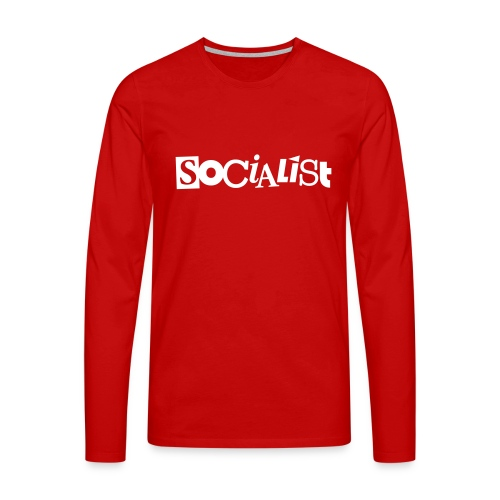 Socialist - Männer Premium Langarmshirt
