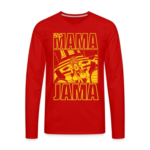 BAD MAMA JAMA - T-shirt manches longues Premium Homme