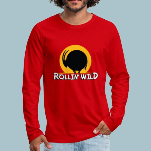 Rollin' Wild Logo - Men's Premium Longsleeve Shirt