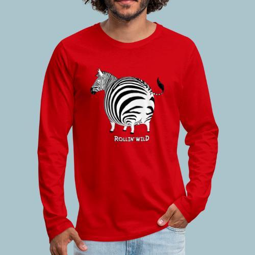 Rollin' Wild - Zebra - Men's Premium Longsleeve Shirt