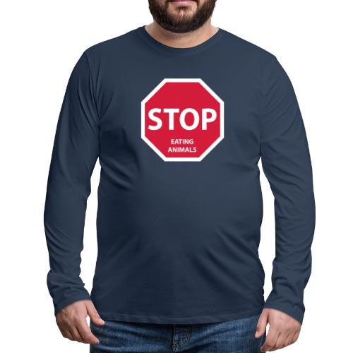 Stop-Eating-Animals - Männer Premium Langarmshirt