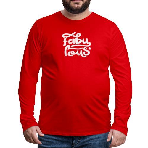 Fabulous - Långärmad premium-T-shirt herr