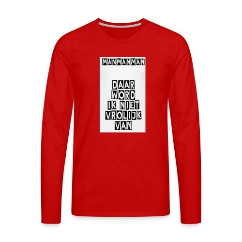 ManManMan - Mannen Premium shirt met lange mouwen