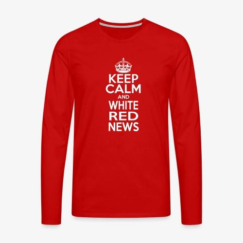Tazza Rossa Keep Calm WRN - Maglietta Premium a manica lunga da uomo