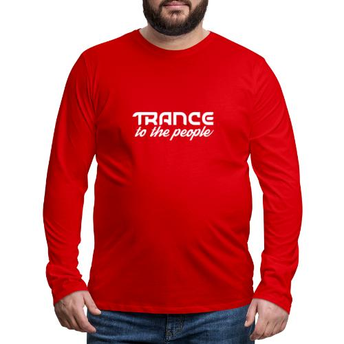 Trance to the People Hvidt Logo - Herre premium T-shirt med lange ærmer
