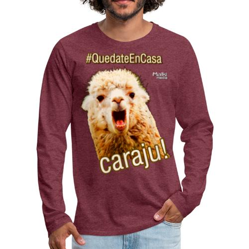 Quedate En Casa Caraju - T-shirt manches longues Premium Homme
