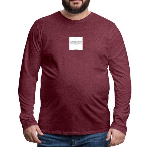 Bestimme was du mit deiner Zukunft machst - Männer Premium Langarmshirt