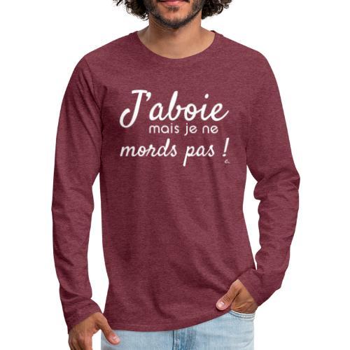 J'aboie mais je ne mords pas (blanc) - T-shirt manches longues Premium Homme