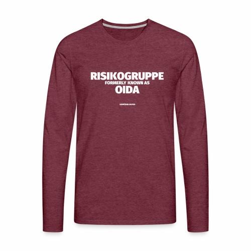 Risikogruppe Oida - Männer Premium Langarmshirt