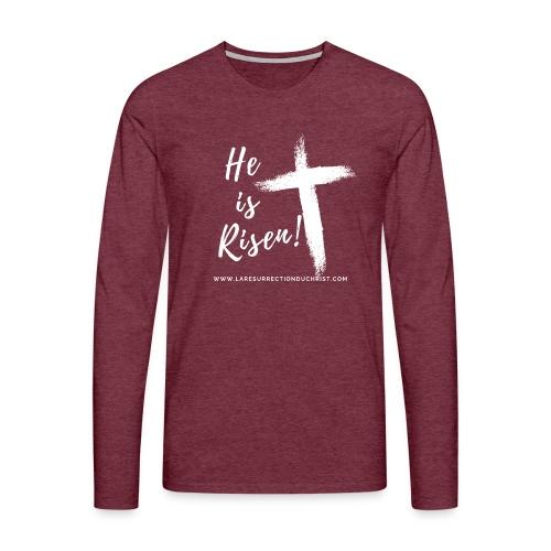 He is Risen ! V2 (Il est ressuscité !) - T-shirt manches longues Premium Homme