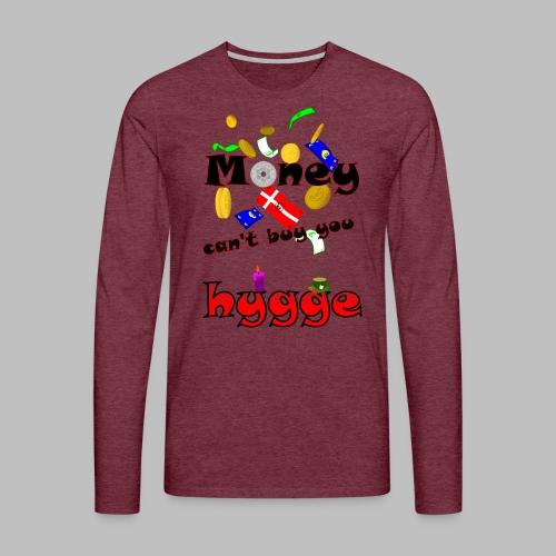 Money can t buy you hygge - Men's Premium Longsleeve Shirt