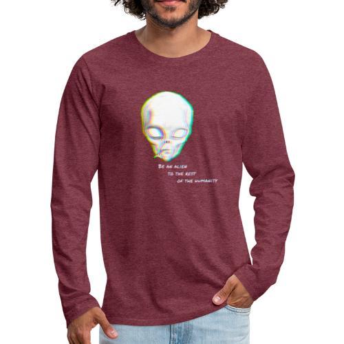 Alien to the world - Camiseta de manga larga premium hombre
