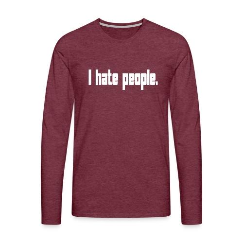 hate people merch - Maglietta Premium a manica lunga da uomo