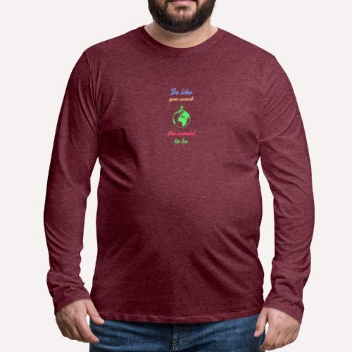 Caring About climate? Save The Planet Print Design - Men's Premium Longsleeve Shirt