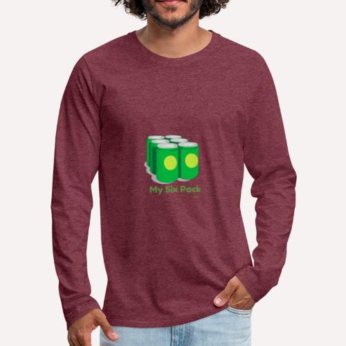 Want A Six Pack? Easy Six Pack Funny Apparel Print - Men's Premium Longsleeve Shirt
