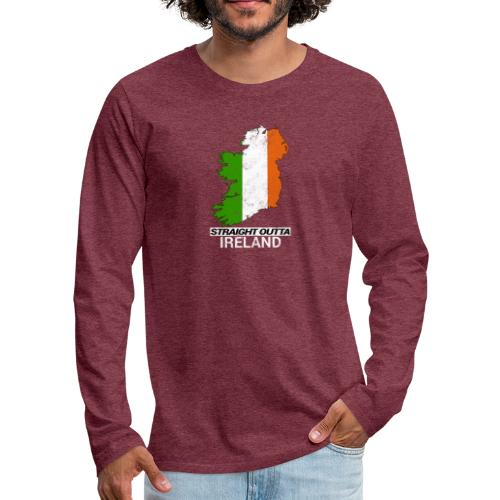 Straight Outta Ireland (Eire) country map flag - Men's Premium Longsleeve Shirt
