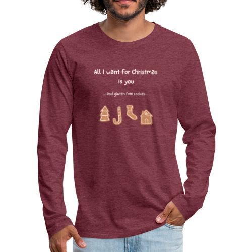 All I want for Christmas - Gluten free - Männer Premium Langarmshirt