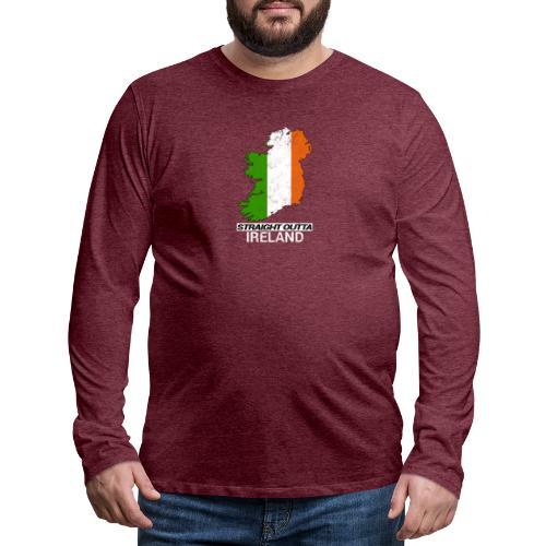 Straight Outta Ireland (Eire) country map flag - Men's Premium Longsleeve Shirt