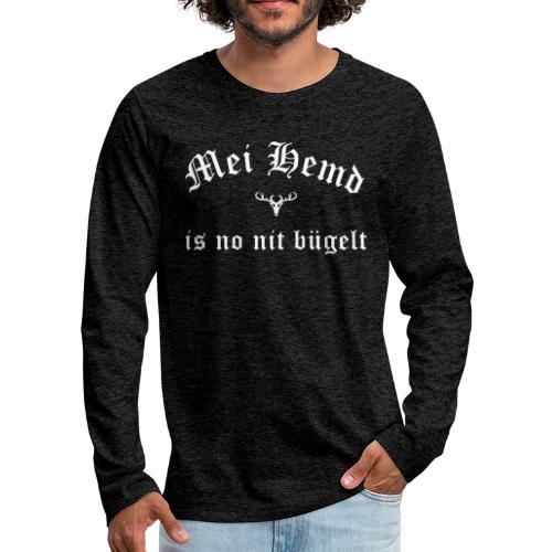 Mei Hemd is no nit bügelt - Hirsch - Männer Premium Langarmshirt