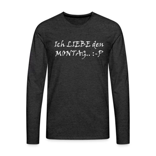Montag - Männer Premium Langarmshirt