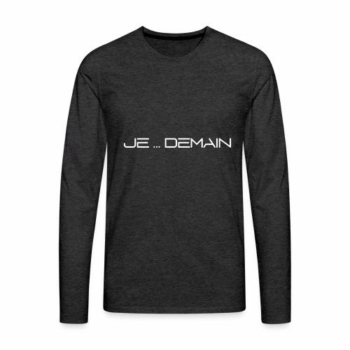 JE ... DEMAIN Blanc - T-shirt manches longues Premium Homme