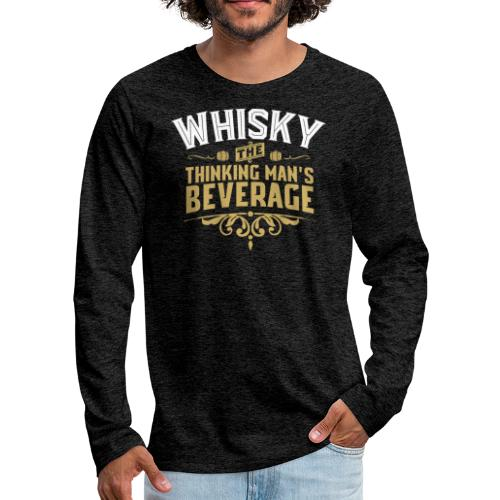 Thinking Man's Beverage - Männer Premium Langarmshirt