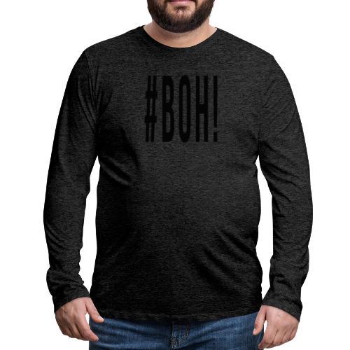 boh - Maglietta Premium a manica lunga da uomo
