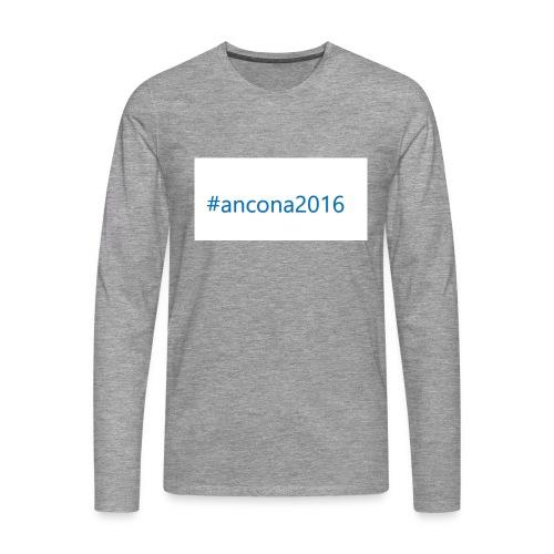 #ancona2016 - Camiseta de manga larga premium hombre