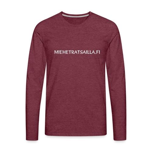 miehetratsailla w - Miesten premium pitkähihainen t-paita