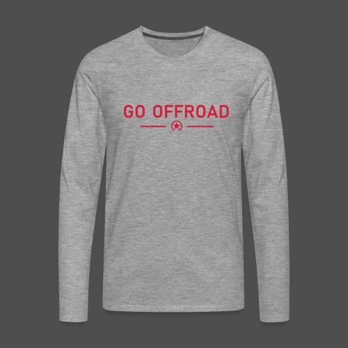 go offroad - Männer Premium Langarmshirt