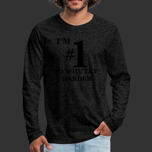 T-shirt, I'm #1 - Långärmad premium-T-shirt herr